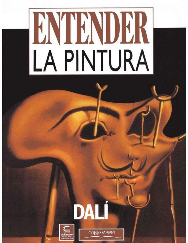 Entender la Pintura – Salvador Dali